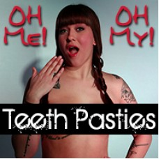 Teeth Pasties